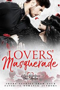 Lovers' Masquerade: A Sexy Valentine's Day Collection