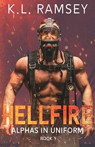 Hellfire: Alphas in Uniform Book 1