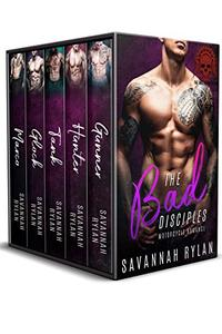 The Bad Disciples MC Series: Books 1-5
