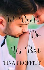 Til Death Do Us Part: A Mafia Romance