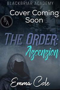 The Order: Ascension