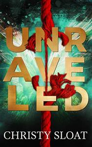 Unraveled: The Past Lives Series Book Two