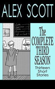 The Complete Third Season: Thirteen Short Stories