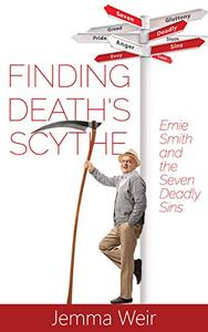 Finding Death's Scythe: Ernie Smith and the Seven Deadly Sins