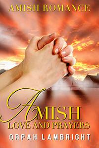 Amish Love and Prayers