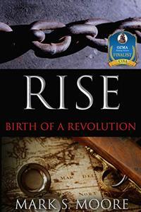 Rise: Birth of a Revolution