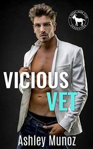 Vicious Vet: A Hero Club Novel