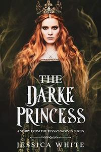 The Darke Princess