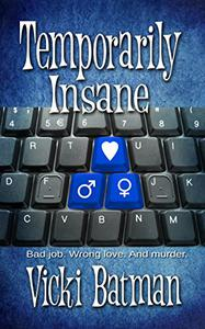 Temporarily Insane: A Humorous Romantic Mystery