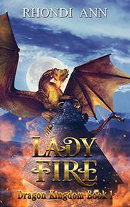 Lady Fire: Dragon Kingdom