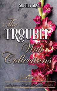 The Trouble with Collections: A Mysterious Pride and Prejudice Variation