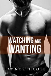 Watching and Wanting