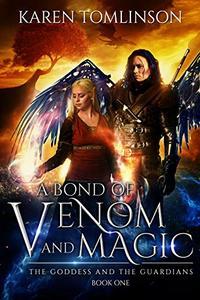 A Bond of Venom and Magic