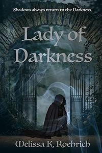 Lady of Darkness: A Fantasy Adventure (Lady of Darkness Series, Book 1): A Paranormal Romance Novel
