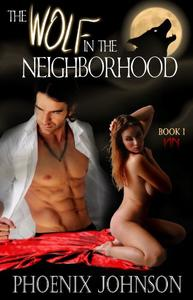 The Wolf In The Neighborhood: Werewolf Shifter Paranormal Romance