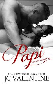 Papi: Based on a True Story