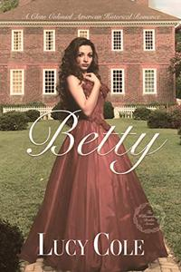 Betty: A Clean and Sweet Historical Romance
