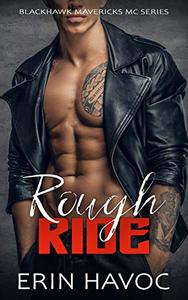 Rough Ride: An Alpha Older Man, Younger Curvy Woman MC Romance