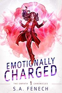 Emotionally Charged: A Paranormal Superhero Romance