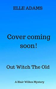 Out Witch the Old