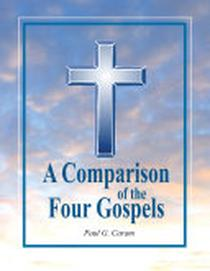 A Comparison of the Four Gospels