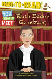 Ruth Bader Ginsburg: Ready-to-Read Level 3