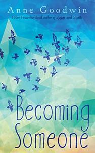 Becoming Someone