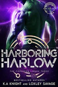 Harboring Harlow: A Dark Alien Sci-Fi
