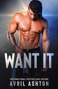 Want It: M/M Age Gap, Taboo Romance