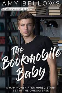The Bookmobile Baby: A M/M Nonshifter MPreg Story Set in the Omegaverse