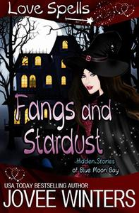 Fangs and Stardust