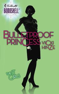 Bulletproof Princess