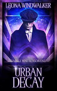 Urban Decay: Darkly Mine Season One