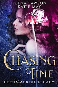 Chasing Time: A Reverse Harem Time Travel Romance