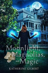Moonlight, Magnolias, and Magic