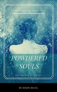 Powdered Souls, A Short Story: They Decided to Survive