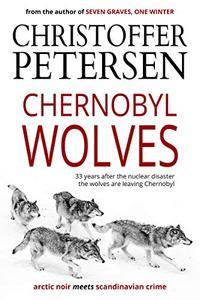 Chernobyl Wolves: The Wolf in Ukraine