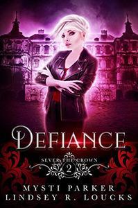 Defiance: a vampire reverse harem series