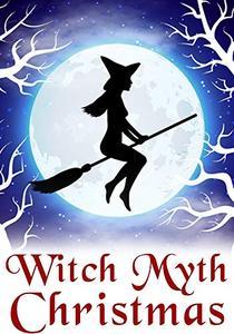 Witch Myth Christmas