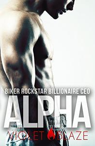 Biker Rockstar Billionaire CEO Alpha