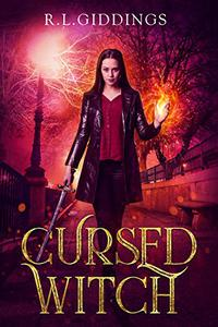 Cursed Witch: A post Academy action adventure fantasy- Book 2