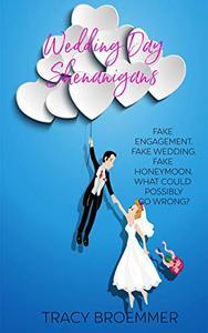 Wedding Day Shenanigans