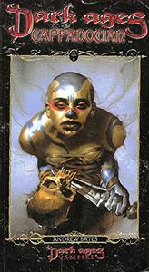 Dark Ages Clan Novel Cappadocian: Book 3 of the Dark Ages Clan Novel Saga