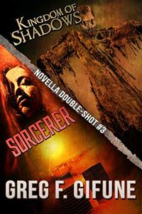 Kingdom of Shadows & Sorcerer: Novella Double-Shot #3