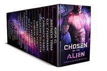 Chosen By An Alien: A SCI-FI Alien Romance Boxset