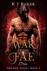 War of the Fae: A Fated Mates Fae Romance