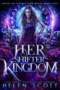 Her Shifter Kingdom