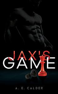 Jax's Game: Book 1 of The Checkmate Series