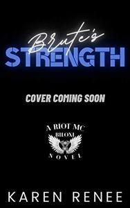 Brute's Strength: Riot MC Biloxi #2