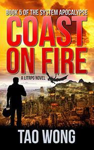 Coast on Fire: An Apocalyptic LitRPG